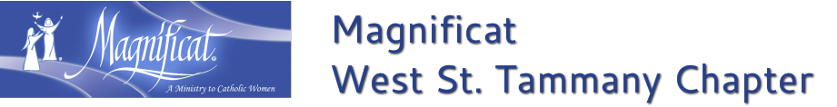 Magnificat West St. Tammany​<br />​A Ministry to Catholic Women